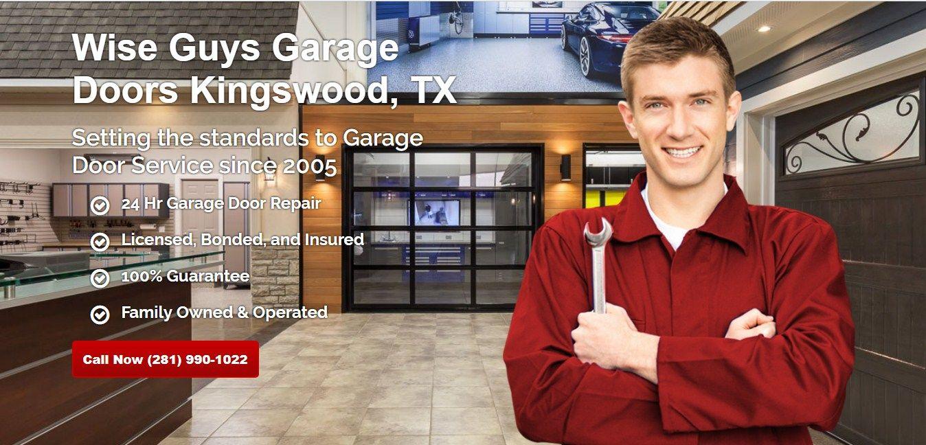 Wise Guys Garage Doors Kingwood 4003 Rustic Woods Dr 48 Kingwood