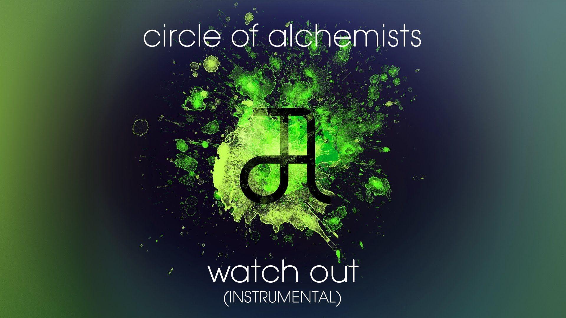 Circle Of Alchemists - Watch Out [INSTRUMENTAL] | Alchemisten Free Tracks