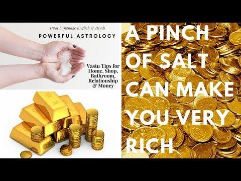 Pinch of salt can make you rich Remove vastu dosh and