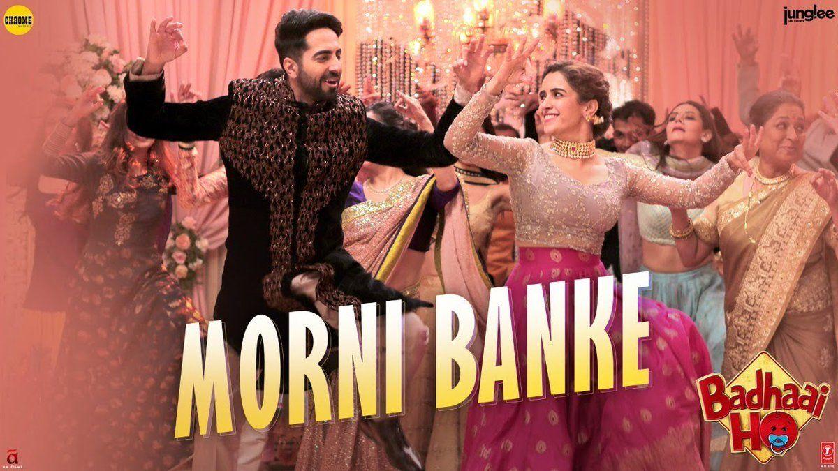Morni Banke Video Song Download Badhaai Ho Ayushmann Khurrana Bollywood Songs Marathi Song Wedding Songs