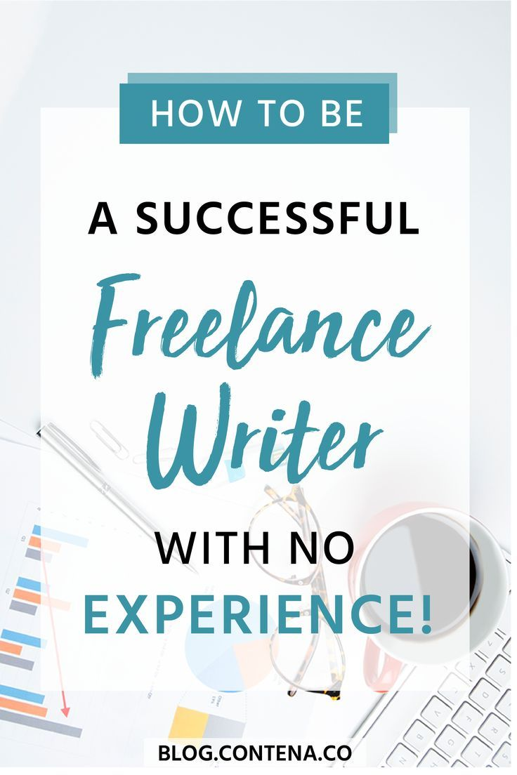 Do you need experience to be a freelance writer