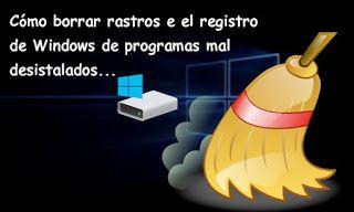 Blog De Palma2mex Borrar Rastros En El Registro De Windows De Progra Borrar Windows Trucos