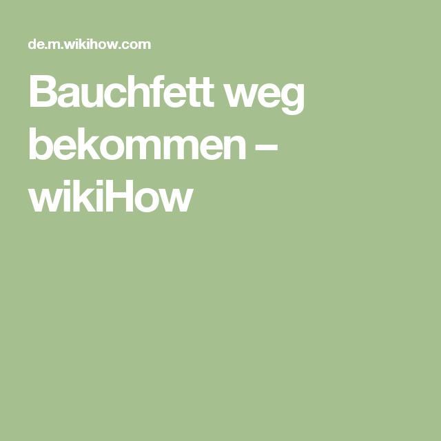Bauchfett weg bekommen – wikiHow