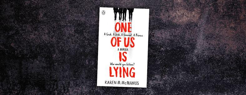 One of Us is Lying by Karen McManus Lie, Life of crime