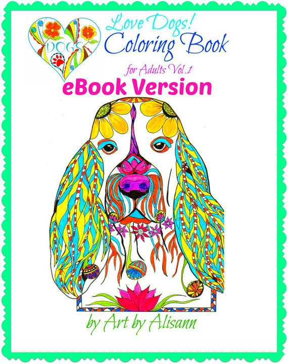EBook Love Dogs Coloring Book For Adults Vol 1