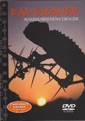 """Kameleoner - Namibørkenens drager - Nature Killers - Rovdyr i fokus 30"""