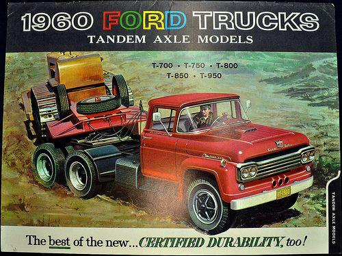 1960 Ford Trucks Brochure Tandem Axel Models In 2020 Trucks Vintage Trucks Ford Trucks