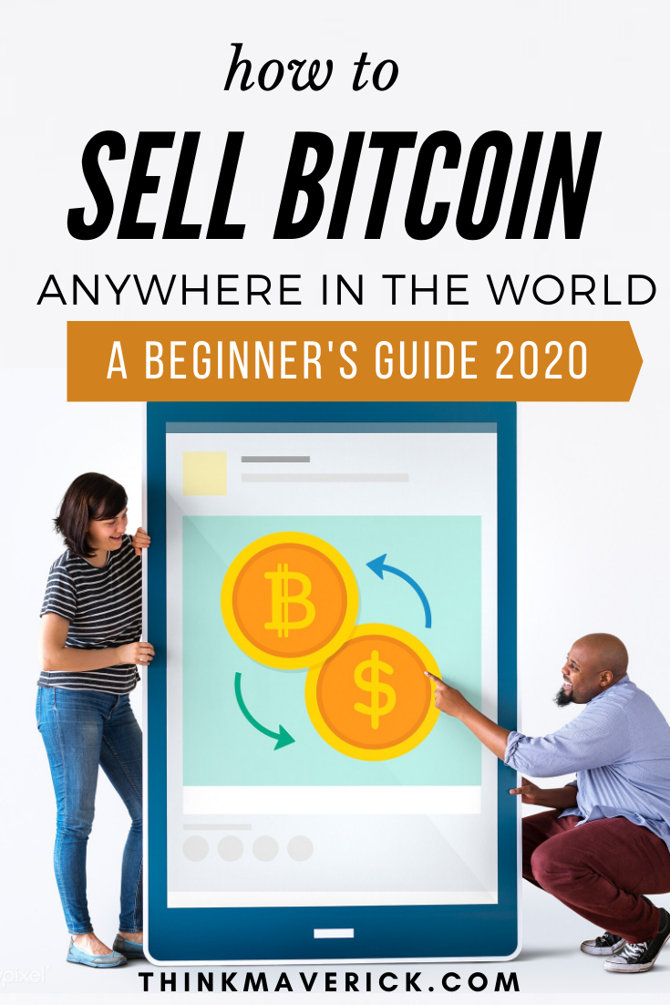 How to Sell Bitcoin - The Ultimate Beginner's Guide 2021 - ThinkMaverick - My Personal Journey through Entrepreneurship