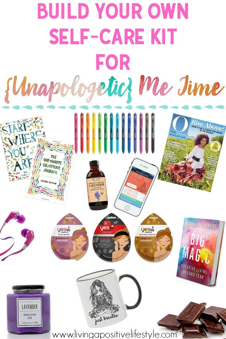 Build your own selfcare kit unapologetic me time self