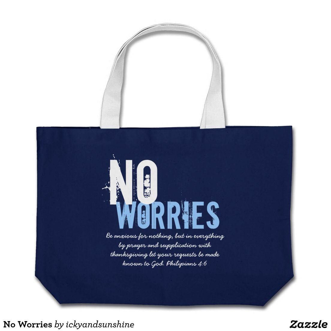 No Worries Jumbo Tote Bag