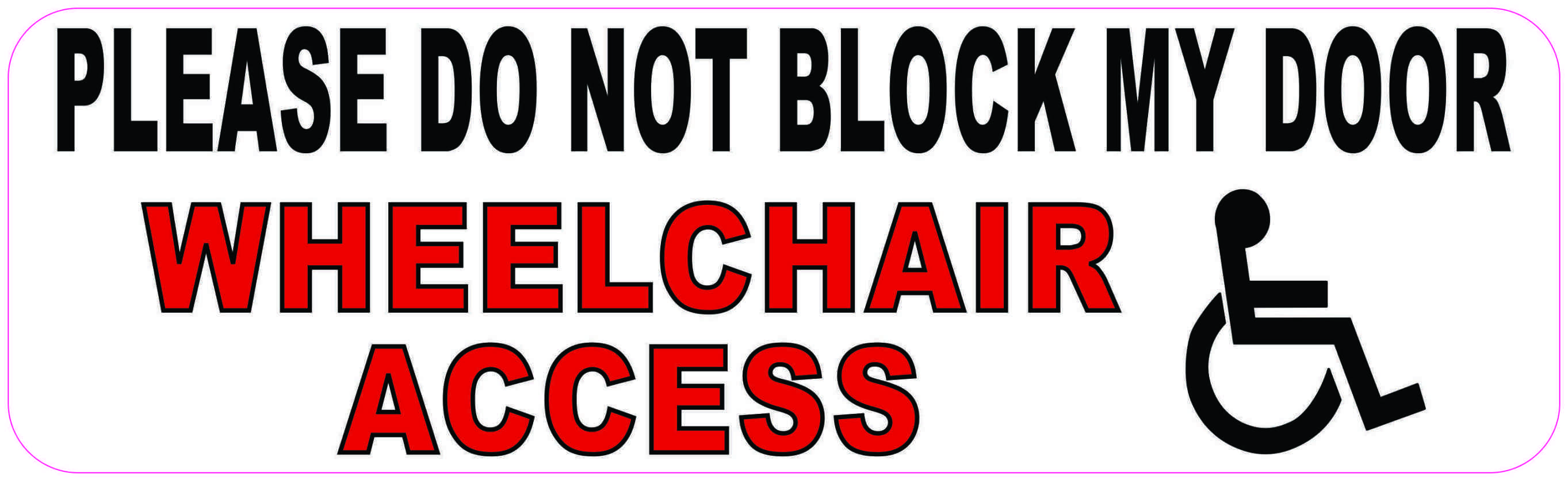 10in X 3in Do Not Block Wheelchair Access Magnet Black Letter Words Lettering