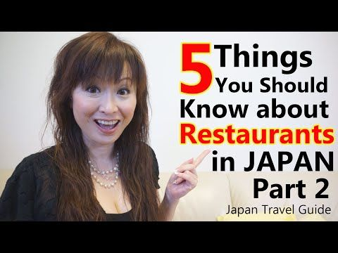 Japan Guide : 5 Things You should Know about Restaurants in Japan #2 : Japan Travel Guide - YouTube