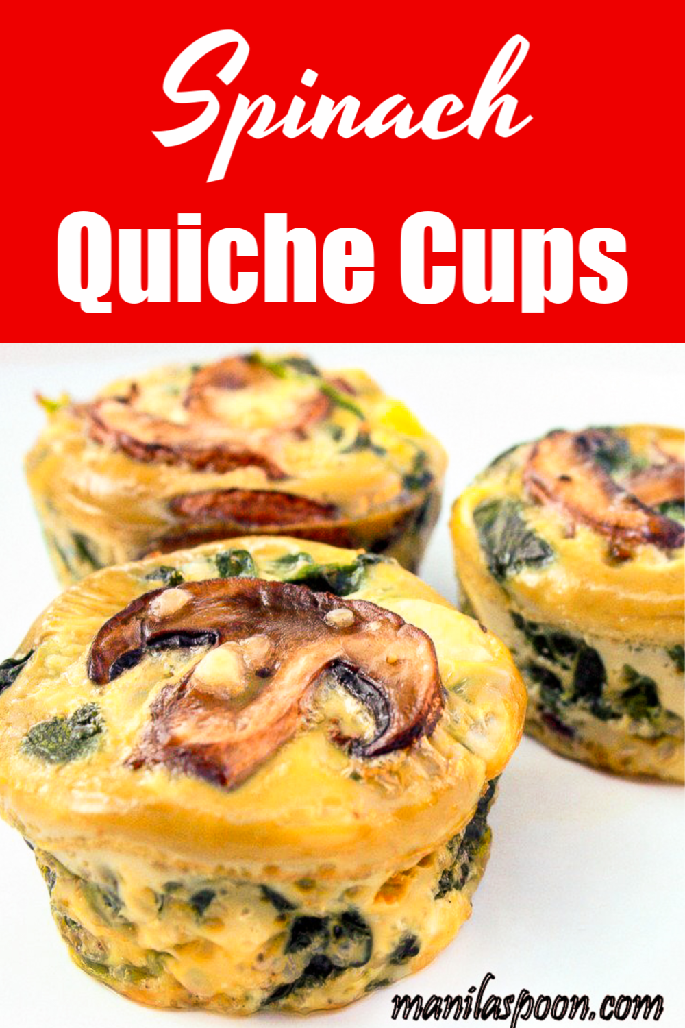 Spinach Quiche Cups - Manila Spoon