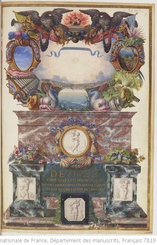 « Devises pour les tapisseries du Roy, où sont représentez les quatre Élémens et les quatre ...
