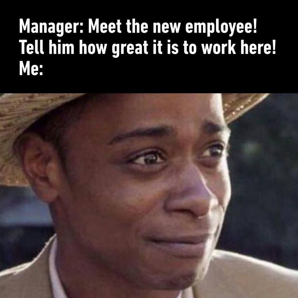Pin by Verona Monroe on MEMEs New employee, Nursing jobs