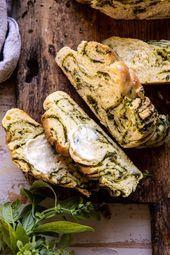 Swirled Garlic Herb Bread  Half Baked Harvest  Swirled Garlic Herb Bread  Half Baked Harvest