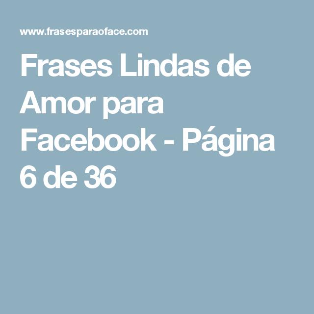 Frases Lindas de Amor para Facebook - Página 6 de 36