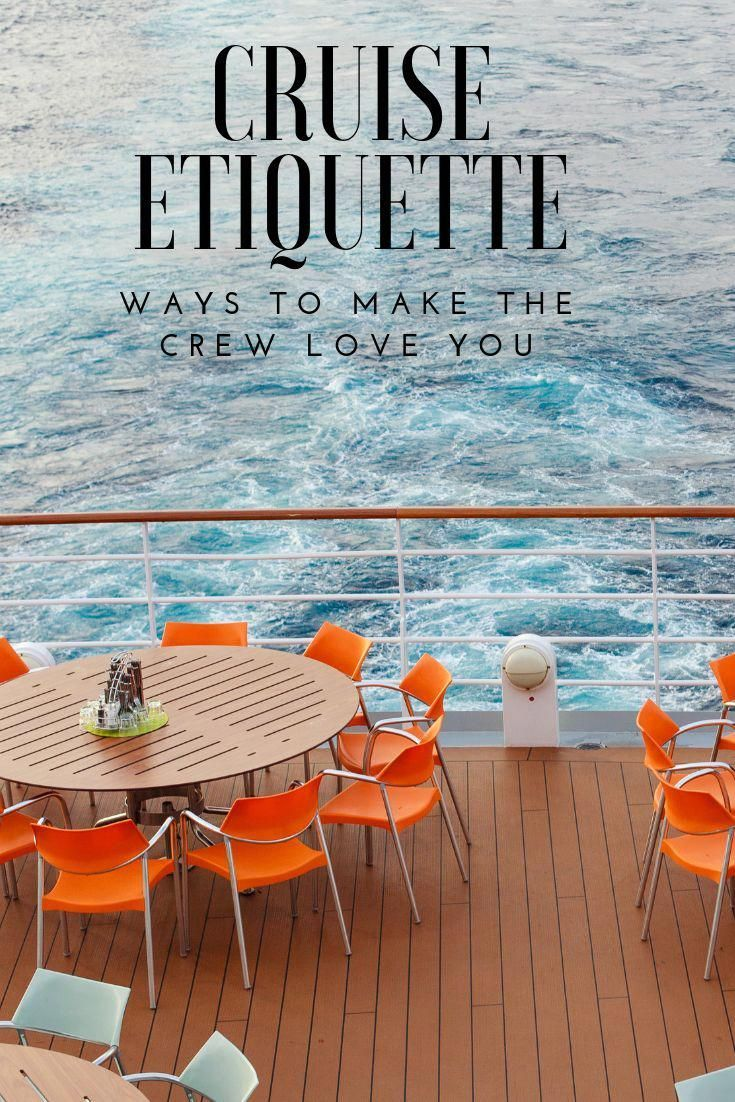 How Not to Be Rude on a Cruise: 10 Ways to Make the Crew Love You