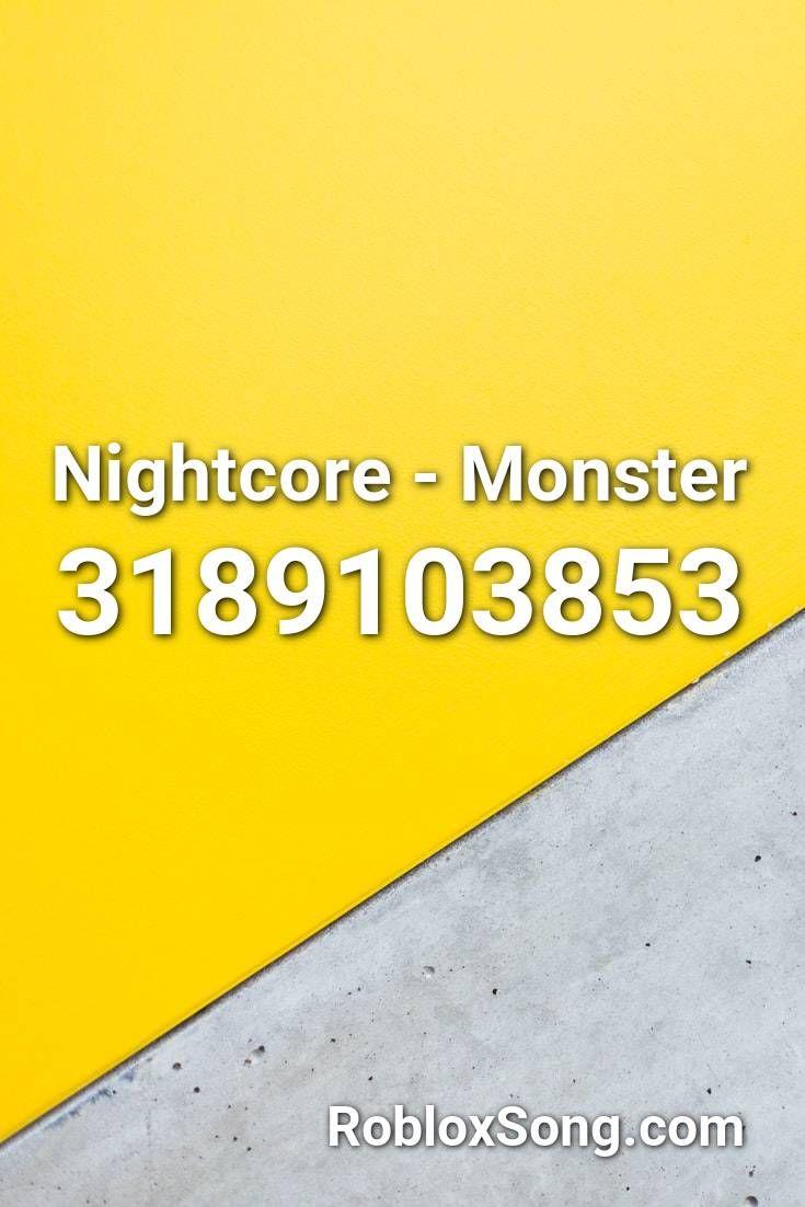 monster nightcore roblox id
