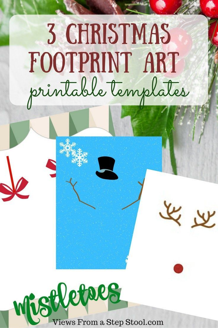 3 Christmas Footprint Art Templates: Free Printables #mistletoesfootprintcraft