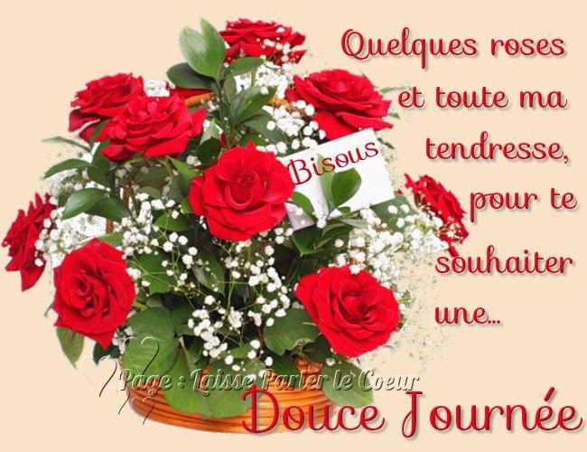Quelques Roses Et Toute Ma Tendresse Pour Te Souhaiter Une Douce