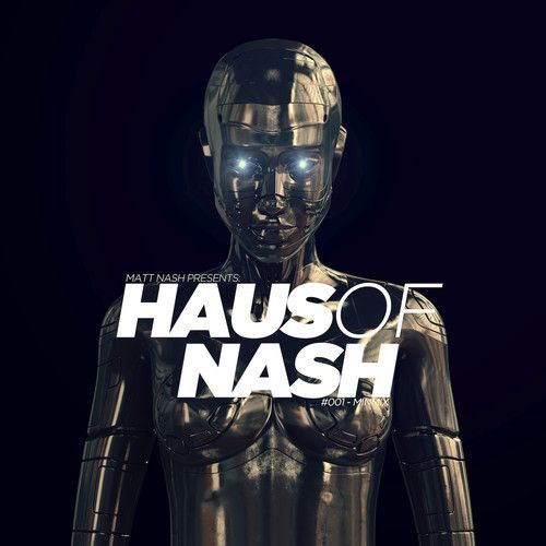 "Matt Nash releases ""Haus Of Nash #001″ Minimix Featuring Daft Punk, Wolfgang Gartner, and Others http://buff.ly/1guYTgI"