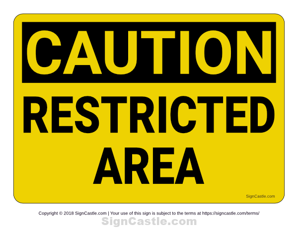 Free Printable Restricted Area Caution Sign Download It From Https Signcastle Com Download Restricted Area Caution Sign Signs Hazard Sign Printable Signs