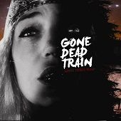 gONE dEAD tRAIN https://records1001.wordpress.com/