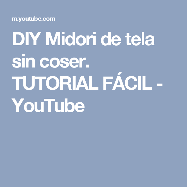 DIY Midori de tela sin coser. TUTORIAL FÁCIL - YouTube