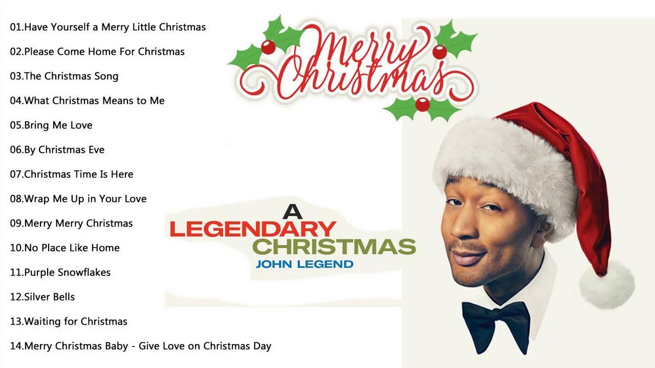 John Legend A Legendary Christmas Full Album Christmas Song Little Christmas Merry Little Christmas