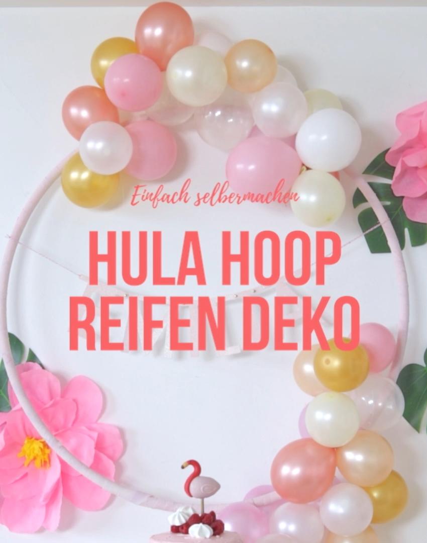 DIY: Anleitung für eine Hula Hoop Ballon Dekoration