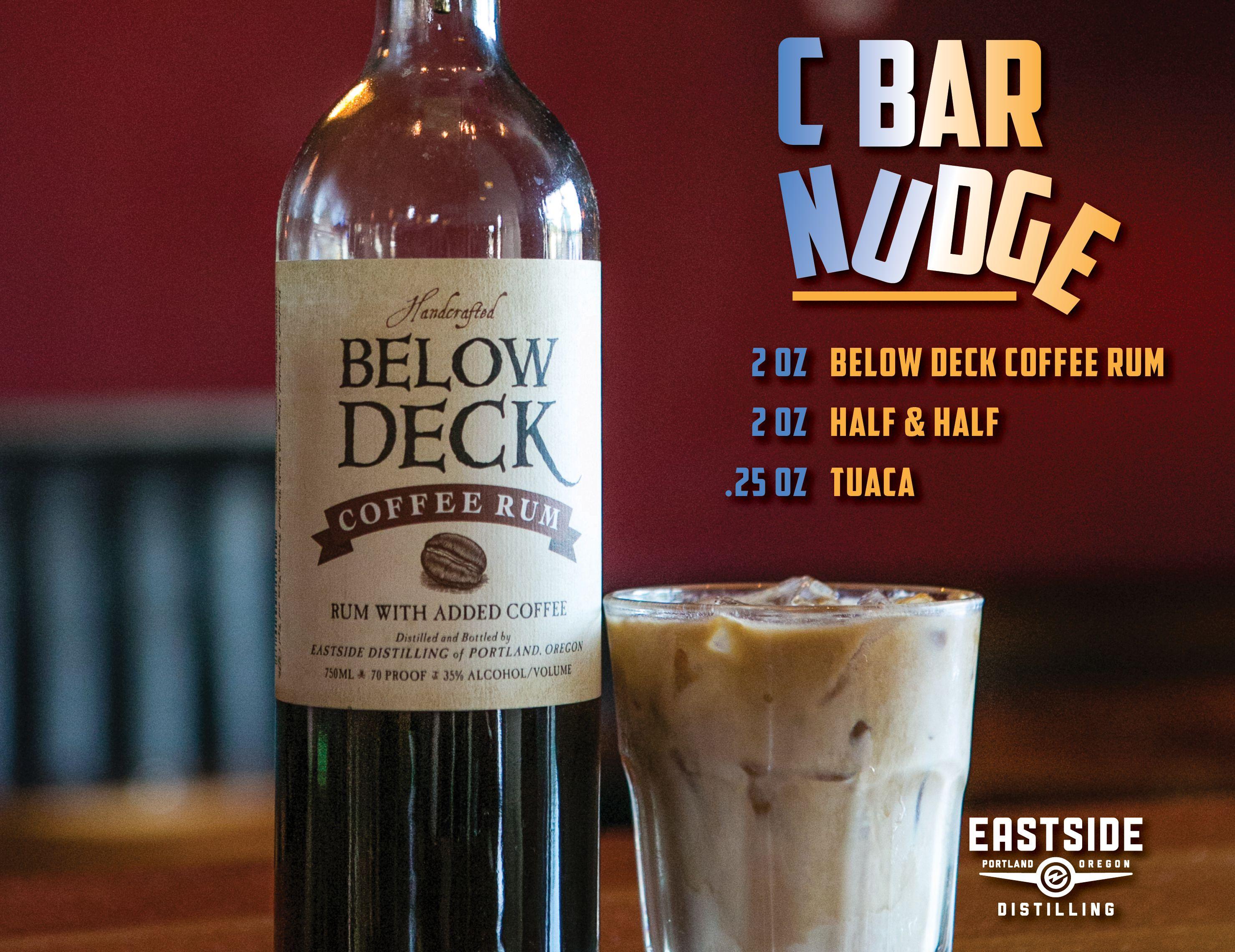 C Bar Nudge Belowdeckrum Coffee Rum Rum Recipes Flavored Rum Rum