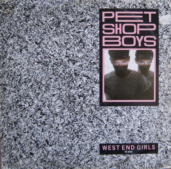 Pet Shop Boys West End Girls 1984