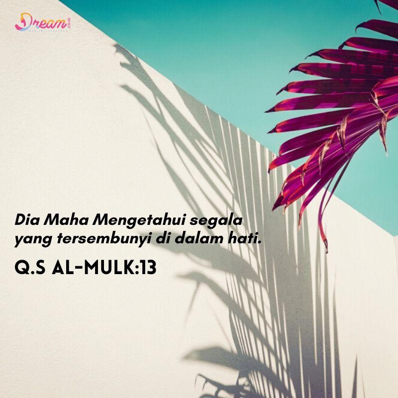 Quote Of The Day Q S Al Mulk 13 Kata Kata Indah Inspirasi Pengetahuan