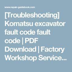 troubleshooting komatsu excavator fault code fault code pdf