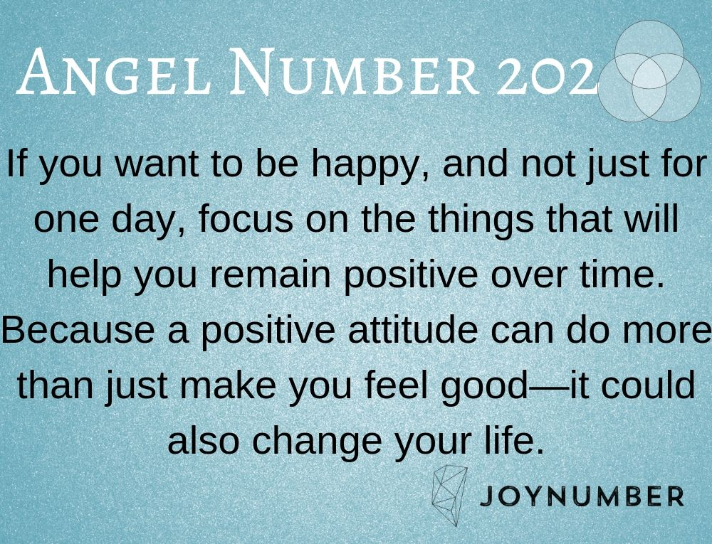 202 Angel Number Positive Attitude Would Change Your Life For
