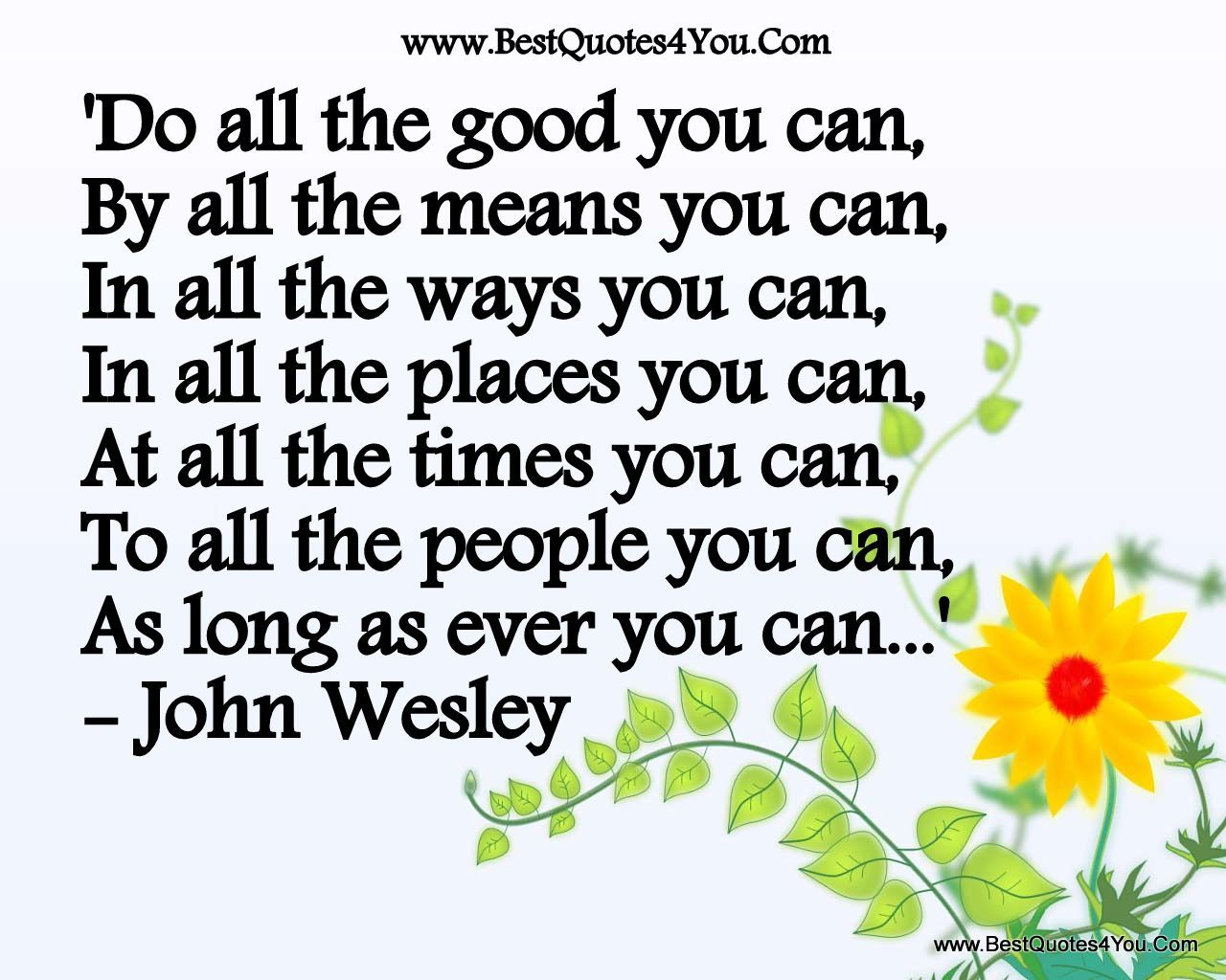 Do All The Good You Can John Wesley Do All The Good You Can By