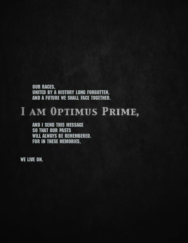 I Want To Look To Optimus For Advice Favorite Optimus Prime