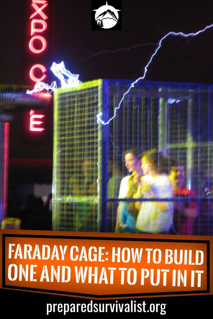 Faraday cage how to build one and what to put in it