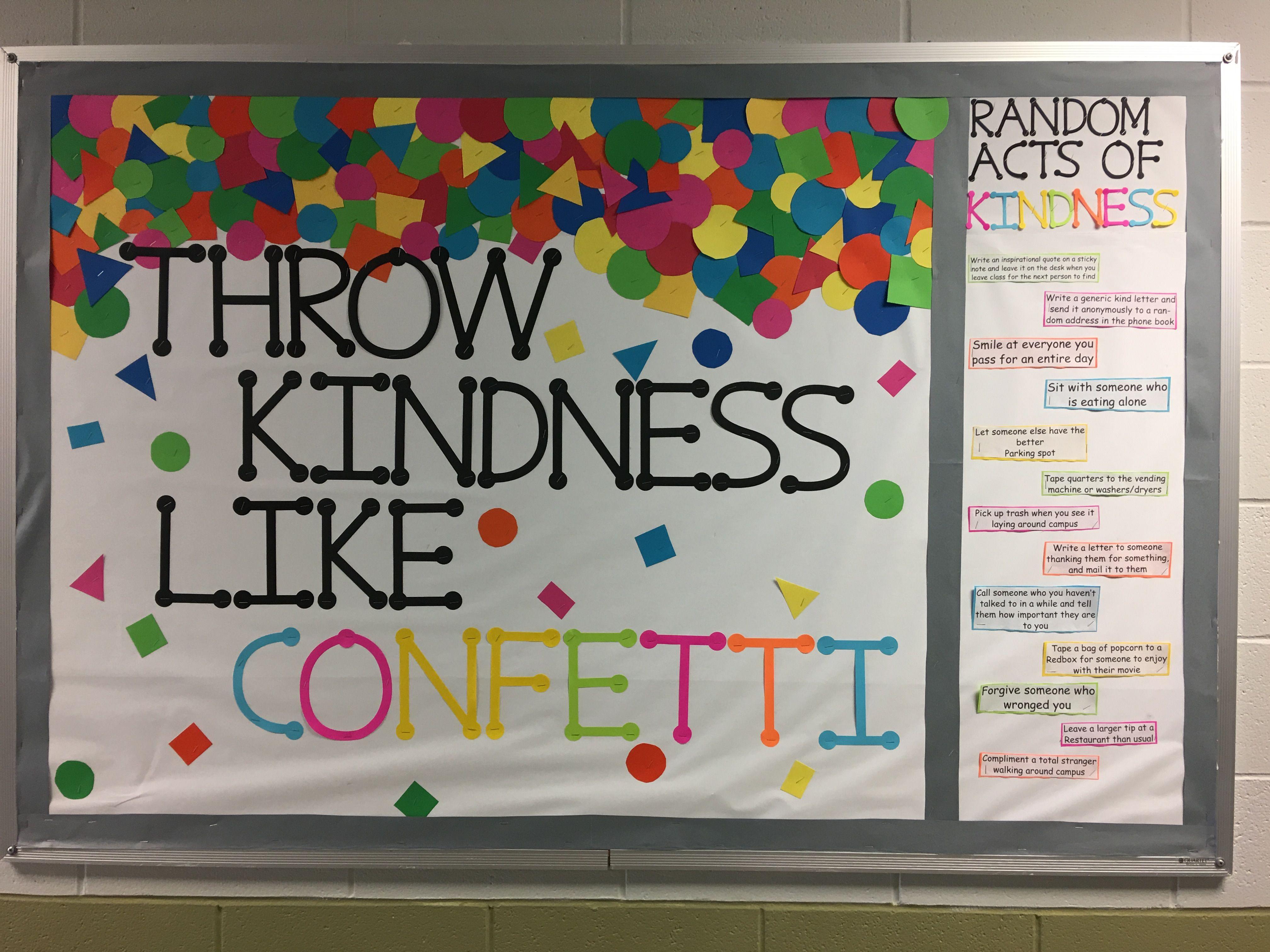 Kindness Bulletin Board. Throw Confetti