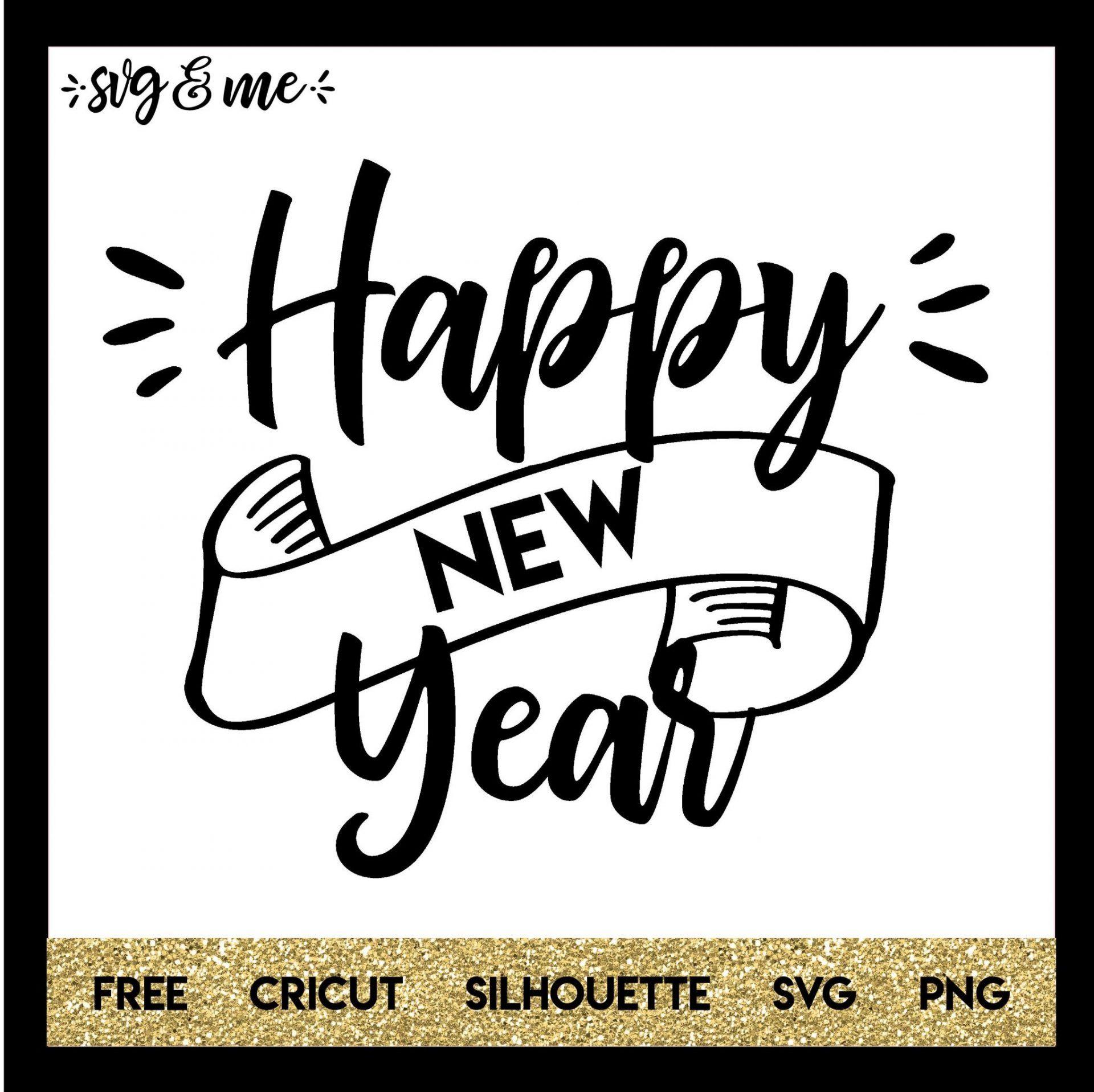 Happy New Year Svg Me New Year Jokes Cricut Vs Silhouette Cricut Free