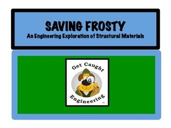 Stem Saves Frosty An Engineering Exploration Of Structural