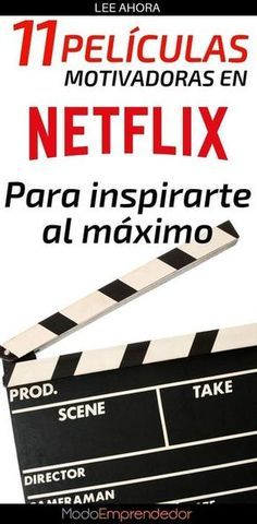 • 14 Series y Películas motivadoras en Netflix que te inspirarán