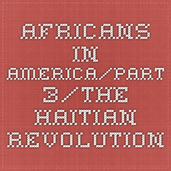 Africans in America/Part 3/The Haitian Revolution