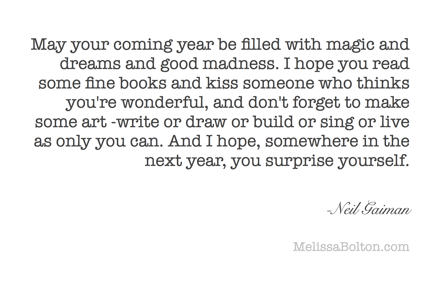 New Year Quote 2014 Neil Gaiman Mind Your Business Quotes