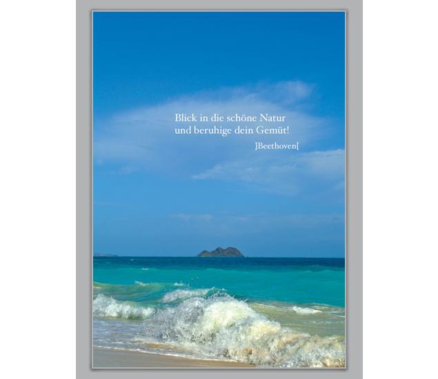 Blick in die schöne Natur und beruhige dein Gemüt! - http://www.1agrusskarten.de/shop/blick-in-die-schone-natur-und-beruhige-dein-gemut/    00009_0_1610, Beistands Karten, Entspannung, Grußkarte, Klappkarte, Motivation, Natur, Schönheit, Spruch00009_0_1610, Beistands Karten, Entspannung, Grußkarte, Klappkarte, Motivation, Natur, Schönheit, Spruch