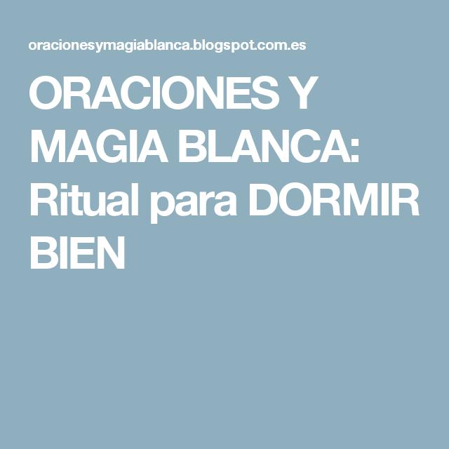 ORACIONES Y MAGIA BLANCA: Ritual para DORMIR BIEN