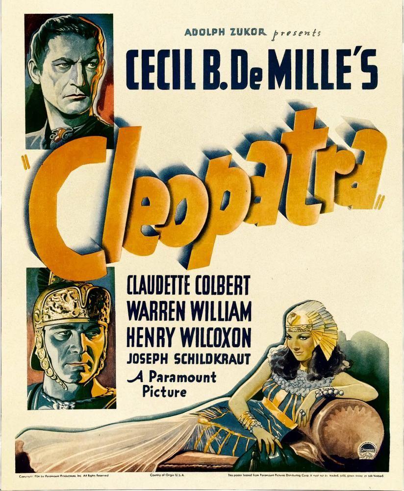 CLEOPATRA, left from top: Warren William, Henry Wilcoxon, right: Claudette Colbert on window card, 1934