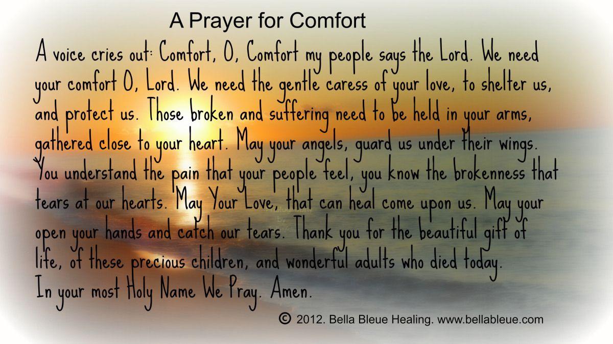 Prayer For Newtown Ct Offering Comfort Prayer For Comfort Prayers For Healing Prayer Quotes
