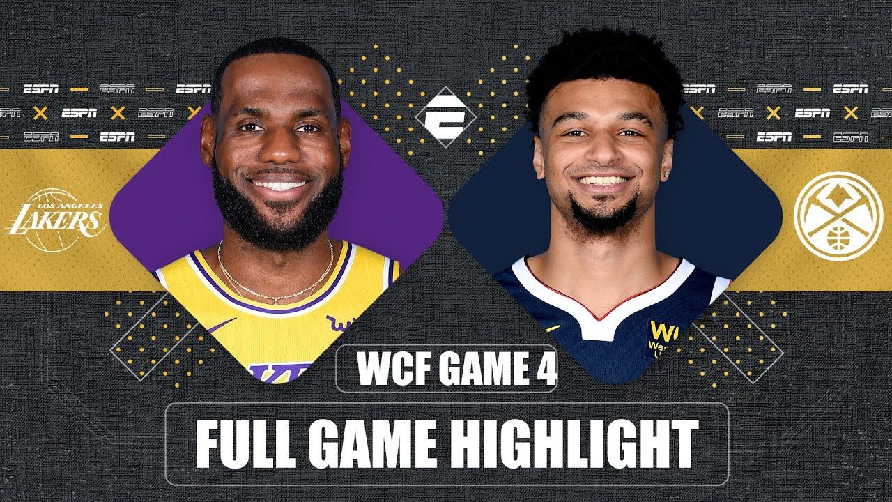 Los Angeles Lakers Vs Denver Nuggets Game 4 Highlights 2020 Nba Playoffs Youtube In 2020 Lakers Game Lakers Vs Nba Playoffs
